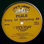 PABLO - Story Of Sampling : 12inch