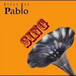 PABLO - Sing : 12inch