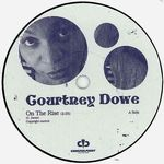 COURTNEY DOWE - On The Rise : COUNTERPOINT (UK)