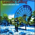 VARIOUS - LESIBA & SEKHANKULA MUSIC - Lesotho Calling : SWP (HOL)