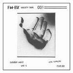 VARIOUS - FM-BX Society Tape 001 : LP