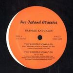 FRANKIE KNUCKLES - The Whistle Song : -