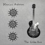 MARISA ANDERSON - The Golden Hour : LP
