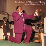 REV. JOHNNY L. HURRICANE JONES - Jesus Christ From A To Z : LP