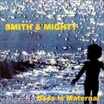 SMITH & MIGHTY - Bass Is Material : 2LP