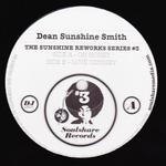 DEAN SUNSHINE SMITH - The Sunshine Reworks #3 : 12inch