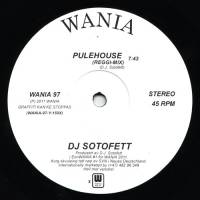 DJ SOTOFETT - Pulehouse : SEX TAGS WANIA (NOR)