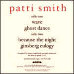 PATTI SMITH - Wave / Because The Night / Ghost Dance / Ginsberg Eulogy : 12inch