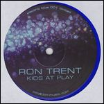 RON TRENT - Kids At Play : 12inch