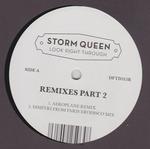 STORM QUEEN - Look Right Through Remixes Part 2 : 12inch