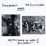 EDDY DETROIT meets SUN CITY GIRLS - S/T : 7inch