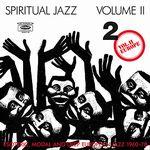 VARIOUS - Spiritual Jazz Volume II  Esonteric, Modal And Deep Europian Jazz 1968-78 : 2LP