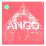ANGO - Another City Now EP : LUCKYME (UK)