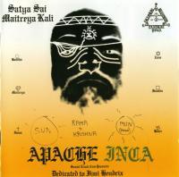 SATYA SAI MAITREYA KALI - Apache / Inca : 2CD