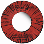 BLACK DEVIL DISCO CLUB / YELLOW PERIL DISCO GROUP - Max Stroke / Bamboo Disco : FRESH UP (UK)