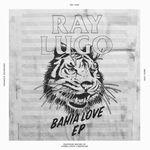 RAY LUGO - Bahia Love : 12inch