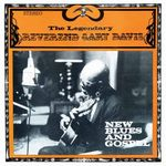 REVEREND GARY DAVIS - New Blues And Gospel : LP