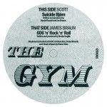JAMES BRAUN / SCOTT - The Gym 005 : THE GYM (GER)