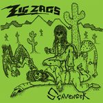 ZIG ZAGS - Scavenger / Wastin My Time : MEXICAN SUMMER (US)