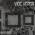 VICE VERSA - 1979-1980 : LP