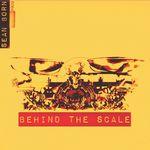 SEAN BORN - Behind The Scale : LP