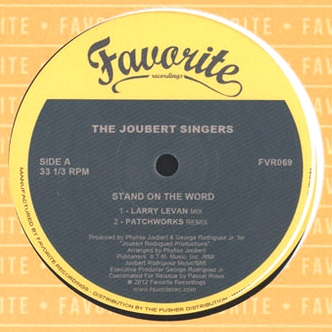 THE JOUBERT SINGERS - Stand On The Word - Larry Levan Mix - : 12inch