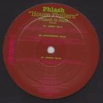 PHLASH - House Phillerz : 12inch