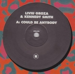LIVIU GROZA &<wbr> KENNEDY SMITH - Could Be Anybody : REKIDS <wbr>(UK)