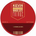 KEVIN SAUNDERSON feat. INNER CITY - Future (Carl Craig / Kenny Larkin Remixes) : 12inch