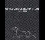 USTAD ABDUL KARIM KHAN - 1934-1935 : CD