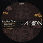 RADIKAL GURU - The Rootstepa Remixed : Moonshine (UK)