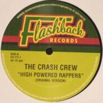THE CRASH CREW - High Powered Rappers : 12inch