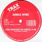 JUNGLE WONZ - Time Marches On : TRAX (US)