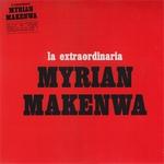 MYRIAN MAKENWA - La Extraodinaria : LP