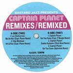 CAPTAIN PLANET - Remixes / Remixed : 12inch