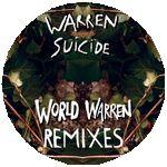 WARREN SUICIDE - World Warren Remixes : SHITKATAPULT (GER)