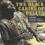 VARIOUS - The Black Caribs Of Belize : 2LP