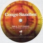 CONGO SANCHEZ - T.E.T.O (Strut) : 7inch