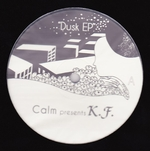 CALM PRESENTS K.F. - Dusk EP : MUSIC CONCEPTION (JPN)