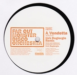 FAR OUT MONSTER DISCO ORCHESTRA - Vendetta : 12inch