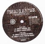 PHARAO BLACK MAGIC - Amulet Featuring Peter Coyle : 12inch