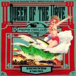PEPE DELUXE - Queen Of The Wave : LP