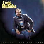 CRAIG RUHNKE - Just Like The Old Times (1982)+4 : CD