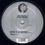 SEBO K & METRO - Transit E.P. : 12inch
