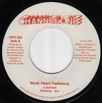 RANKING JOE / THE REVOLUTIONARIES - Weak Heart Fadeaway / Fade Away Dub : 7inch