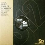 DOUBLE TROUBLE & THE REBEL MC - Just Keep Rockin\' : S12 (UK)