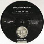SUBURBAN KNIGHT - The Groove : 12inch