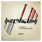KOMONAZMUK - Underground / Underground (Paul Woolford Remix) : HENCH (UK)
