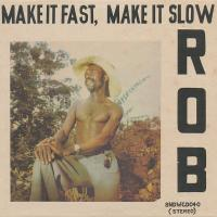 ROB - Make It Fast, Make It Slow : CD