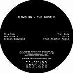 SLOWBURN - The Hustle : 12inch